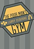 Larry Osborne: The Poor Man's Gym