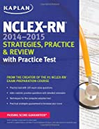 NCLEX-RN 2014-2015 Strategies, Practice, and…