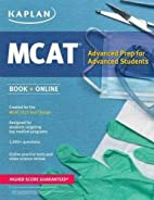 Kaplan MCAT 528: Advanced Prep for Advanced…