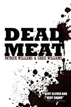 Dead Meat by Patrick Williams