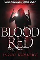Blood Red by Jason Bovberg