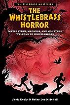 The Whistlebrass Horror (Whistlebrass…