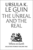The Unreal and the Real: Selected Stories…