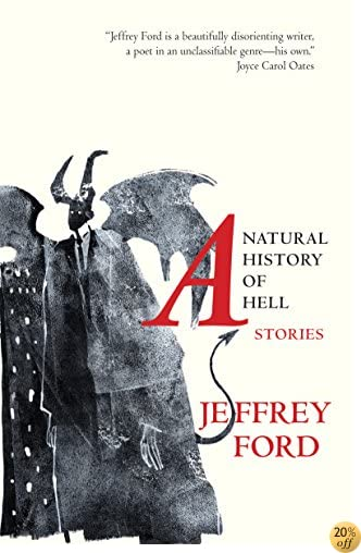 TA Natural History of Hell: Stories