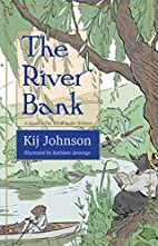 The River Bank: A sequel to Kenneth…