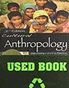 Cultural Anthropology by Sheldon Smith