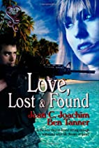 Love, Lost and Found by Ben Tanner