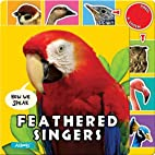 Feathered Singers (How We Speak) by Kate…