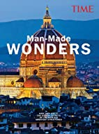 TIME Man-Made Wonders: How They Did It: The…
