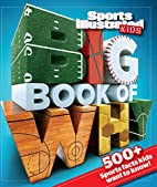 Sports Illustrated Kids Big Book of Why…