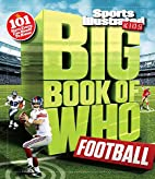 Sports Illustrated Kids Big Book of Who:…