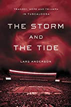 The Storm and the Tide: Tragedy, Hope and…
