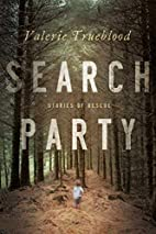 Search Party: Stories of Rescue by Valerie…