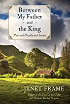 Between My Father and the King: New and…