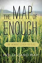 The Map of Enough: One Woman's Search…