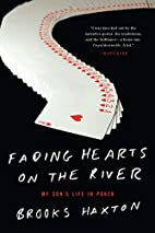 Fading Hearts on the River: A Life in…