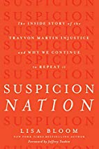 Suspicion Nation: The Inside Story of the…