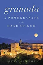 Granada: A Pomegranate in the Hand of God by…