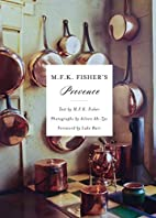 M.F.K. Fisher's Provence by M. F. K.…