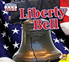 Liberty Bell (American Icons) by Megan Kopp
