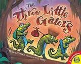 Ketteman, Helen: The Three Little Gators (AV2 Fiction Readalong)