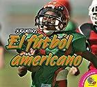 El fútbol Americano by Karen Durrie