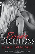 Private Deceptions (Hauberk Protection) by…