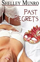 Past Regrets by Shelley Munro