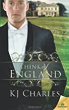 Think of England by KJ Charles