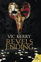 Revels Ending by Vic Kerry