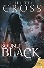 Bound in Black (The Vessel Trilogy) by…