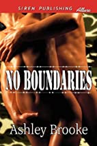 No Boundaries (Siren Publishing Allure) by…