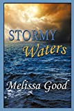 Good, Melissa: Stormy Waters