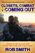 Closets, Combat and Coming Out: Coming Of…