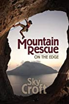 Mountain Rescue-On the Edge by Sky Croft