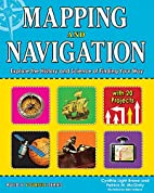 Mapping and Navigation: Explore the History…