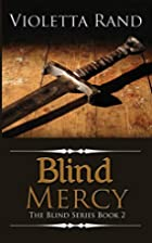Blind Mercy ( A Viking Romance) (The Blind…