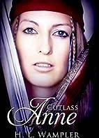Cutlass Anne by H. L. Wampler