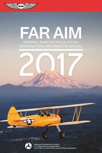 far-aim-2017-federal-aviation-regulations-aeronautical-information-manual-far-aim-series