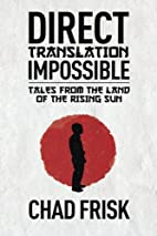 Direct Translation Impossible: Tales from…