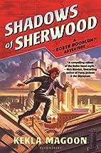 Shadows of Sherwood (A Robyn Hoodlum…