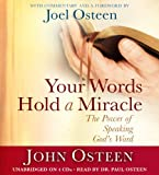 Osteen, John: Your Words Hold a Miracle (Playaway Adult Nonfiction)