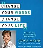 Meyer, Joyce: Change Your Words, Change Your Life