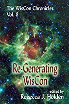 The WisCon Chronicles Vol. 8: Re-Generating…