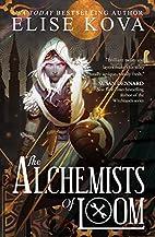 The Alchemists of Loom (The Loom Saga) by…
