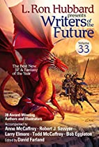 Writers of the Future Vol 33 (L. Ron Hubbard…