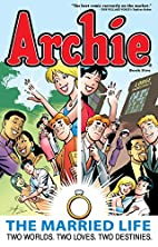 Archie: The Married Life Book 5 (The Married…