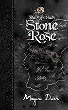 Stone Rose by Megan Derr