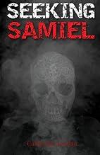 Seeking Samiel by Catherine Jordan