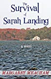 Meacham, Margaret: The Survival of Sarah Landing